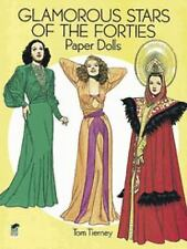 GLAMOROUS STARS  OF THE 40'S Paper Dolls Tom Tierney Fine 2004