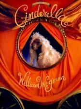 Fay's Fairy Tales : Cinderella by William Wegman (1993, Hardcover and Dustcover)