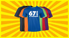 67th Birthday T Shirt Happy Birthday T-Shirt Funny 67 Years Old Tee 7 COLORS