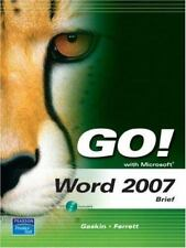 GO! for Office 2007: Word 2007 by Robert Ferrett and Shelley Gaskin (2007, CD-RO