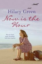 Now is the Hour (Follies 1) By  Hilary Green