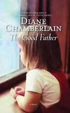 The Good Father by Diane Chamberlain (2012, Paperback)