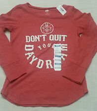 Old Navy Girl's DON'T QUIT YOUR DAYDREAM Shirt Size S ( 6 - 7 ) NEW ~CUTE~