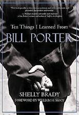 Ten Things I Learned From Bill Porter Book Brady Macy