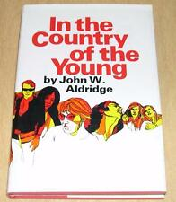 In the Country of the Young by John W. Aldridge (1970, HC)