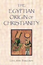 SIGNED W Your Dedication! Egyptian Origin of Christianity by Lisa Ann Bargeman