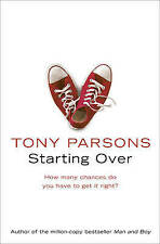 STARTING OVER by Tony Parsons (Paperback 2009) Fiction, LIKE NEW!