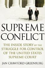 Supreme Conflict : The Inside Story of the Struggle for Control   First Edition