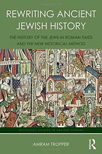 Rewriting Ancient Jewish History by Tropper, Amram 9781138641488