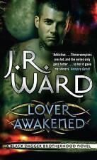 Lover Awakened by J. R. Ward (Paperback, 2007)