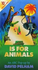 A is for Animals: 10th Anniversay Edition (Pop Up) by David Pelham 9780689847066