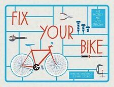 Fix Your Bike: Repairs and Maintenance for Happy Cycling by Jane Moseley, Jackie