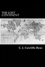 Lost Continent: The Story of Atlantis 9781490463506 by C J Cutcliffe Hyne, NEW