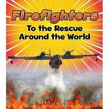 Firefighters to Rescue Around World Staniford Raintree Paperback 9781474715324