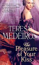 Pleasure of Your Kiss 9781476798417 by Teresa Medeiros, Paperback, BRAND NEW
