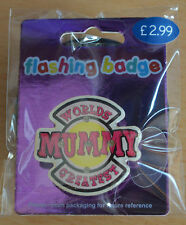 Flashing Worlds Greatest Mum & Dad Badges, Free Badge With Every Purchase