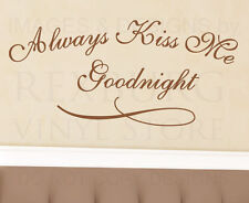 Wall Decal Quote Vinyl Sticker Art Lettering Large Always Kiss Me Goodnight L45