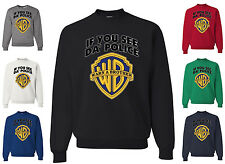 If You See Da Police Warn A Brother Crew Neck Sweatshirt Funny Parody Gift