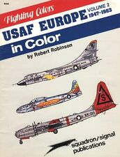 Squadron Signal Publications Volume 2 Fighting Colors Series USAF Europe in Book