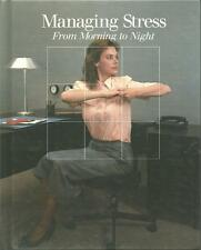 MANAGING STRESS ~ FROM MORNING TO NIGHT ~ TIME / LIFE BOOKS ~ VTG FITNESS 1987