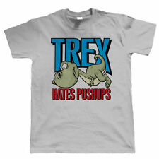 TREX Hates Pushups, Mens Funny T Shirt - Birthday Gift for Dad Him Fathers Day