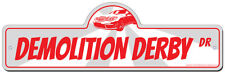 Demolition Derby Street Sign | Funny Home Décor Garage Wall Plastic Gag Gift