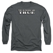 THE RUMORS ARE TRUE Humorous Adult Long Sleeve T-Shirt S-3XL