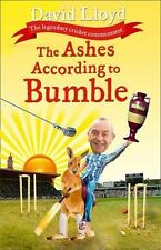The Ashes According to Bumble David LLoyd new hard back Book