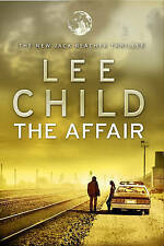 The affair by Lee Child (Hardback)