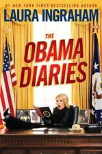 The Obama Diaries by Laura Ingraham (2010, Hardcover)