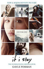 If I Stay by Gayle Forman (Paperback, 2014)