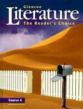 Glencoe Literature Course 4 : The Readers Choice (2006, Hardcover)