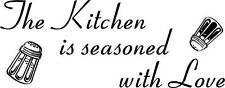 Kitchen is seasoned wall Vinyl Sticker Decal quote Deco