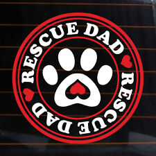 """RESCUE DAD 2 COLORS Vinyl Decal 6x6"""" dog paw print love k9 car wall sticker K295"""