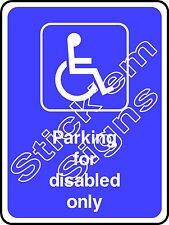 Parking for disabled only DDA0013 Disabled stickers & signs