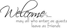 Welcome enter as guests  vinyl wall decal quote sticker decor Inspirational