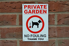 Private Garden No Fouling Thank You Polite Land Property Warning Pet Dog Sign
