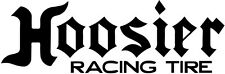 HOOSIER RACING TIRES Decal Window Sticker ** Buy 3 get 1 Free*** PERFORMANCE