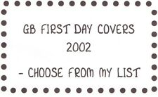CHOOSE YOUR Year 2002 First Day Cover - postmark details are in the description