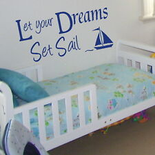 Let Dreams Sail - Childrens Large Quote Wall Sticker / Art Kids Quote niq42