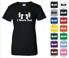 I Work Out Gym Exercise Lifting Weights Pressing Sports Funny Woman's T-shirt