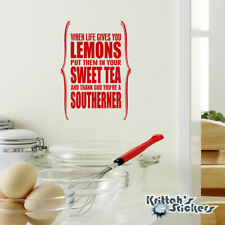 When Life Gives You Lemons... Southerner Vinyl Wall Decal Quote art sticker L090