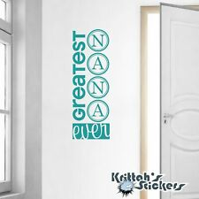 Greatest Nana Ever Vinyl Wall Decal Quote grandmother home decor sticker L076