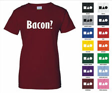 Bacon? Confused Meat Lover Breakfast Pig Hog Funny Woman's T-shirt