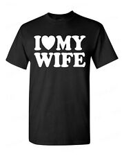 I Love my Wife T-SHIRT Valentines Day gift super cute Husband LOVE tee