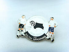 Derby v Bolton Wanderers 2013/14 Championship Match Day Badge - Football Badge