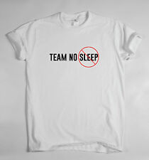 TEAM NO SLEEP TEE - SHIRT TOP HIPSTER SWAG SLOGAN T FUNNY COOL MENS WOMENS