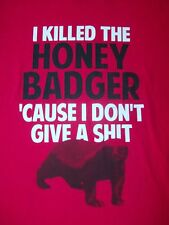 I Killed the Honey Badger 'Cause I Don't Give A SHT Adult  T-Shirt Randall