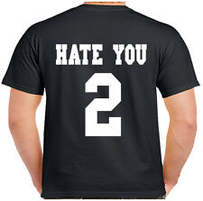 HATE YOU 2 SHIRT S-XXXL FUNNY HIPSTER TUMBLR BEYONCE CELIFE TEE