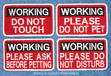 1 WORKING SERVICE DOG PATCH 2.5X4 DO NOT TOUCH PET Danny & LuAnns Embroidery